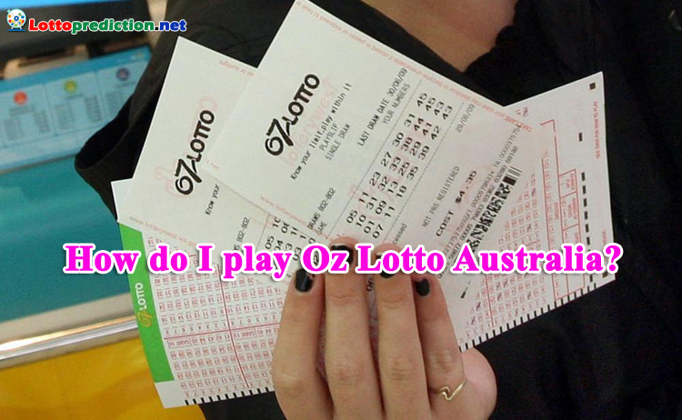 How do I play Oz Lotto Australia?