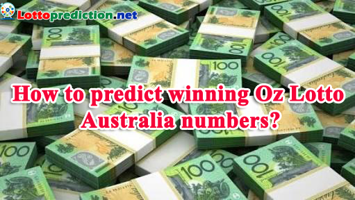 Predict Oz Lotto lottery accuracy! Why not?